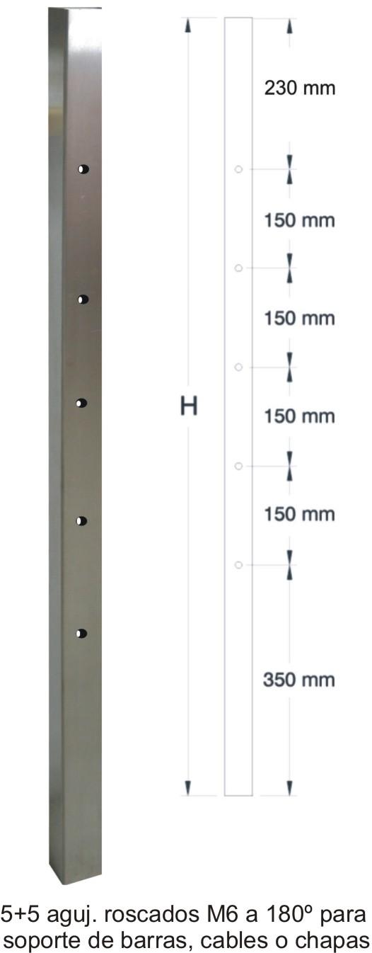 805-INOX Poste inox cuadrado para barandilla 5+5 agujeros a 180º